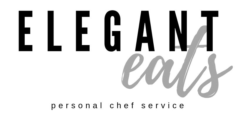 Elegant Eats LLC Personal Chef Service